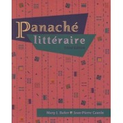 Panache litteraire (with Audio Tape) by Mary J. Baker