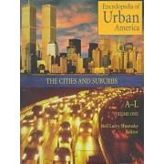 Encyclopedia of Urban America by Neil Larry Shumsky