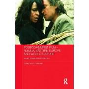 Postcommunist Film - Russia, Eastern Europe and World Culture by Lars Kristensen