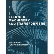Electric Machinery and Transformers by Bhag Singh Guru