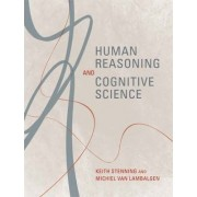 Human Reasoning and Cognitive Science by Keith Stenning