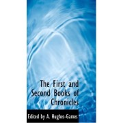 The First and Second Books of Chronicles by Edited By a Hughes-Games