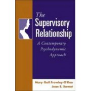 The Supervisory Relationship by Mary Gail Frawley-O'Dea