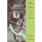 Willa Cather and Others by Jonathan Goldberg