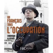 Un Francais Sous l'Occupation by Raoul Gogly