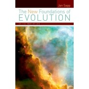 The New Foundations of Evolution by Jan Sapp