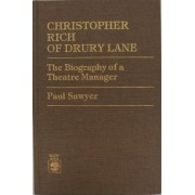 Christopher Rich of Drury Lane by Paul Sawyer