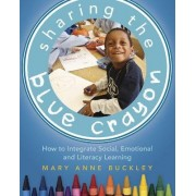 Sharing the Blue Crayon by Mary Anne Buckley