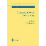 Computational Inelasticity: v. 7 by J. C. Simo