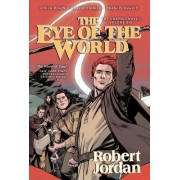The Eye of the World: The Graphic Novel, Volume Six by Professor of Theatre Studies and Head of the School of Theatre Studies Robert Jordan