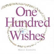 One Hundred Wishes by Rohan Candappa