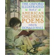 Oxford Chilodren's Book of Great American Poems by Hall