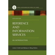 Reference and Information Services by Linda C. Smith