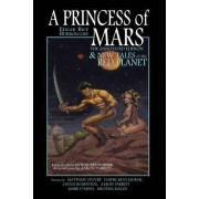 A Princess of Mars - The Annotated Edition - And New Tales of the Red Planet by Edgar Rice Burroughs