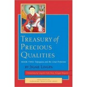 Treasury of Precious Qualities: Book Two by Longchen Yeshe Dorje Kangyur Rinpoche