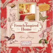 French-inspired Home, with French General by Kaari Meng
