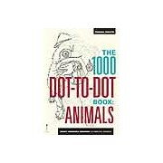 The 1000 Dot-to-Dot Book: Animals: Twenty Incredible Creatures to Complete Yourself