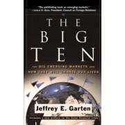 The Big Ten by Jeffrey E. Garten