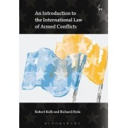 An Introduction to the International Law of Armed Conflicts by Robert Kolb