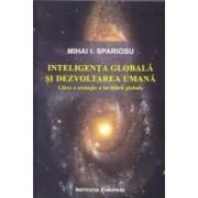 Inteligenta globala si dezvoltarea umana - Mihai I. Spariosu