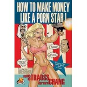 How to Make Money Like a Porn Star