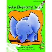 Baby Elephants Trunk: Level 4 by Pam Holden