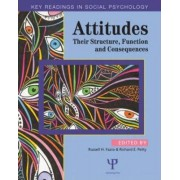 Attitudes: Structure, Function, and Consequence v. 1 by Richard E. Petty
