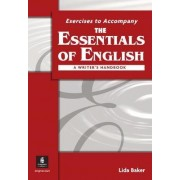 The Essentials of English: a Writer's Handbook (with APA Style) Workbook by Lida Baker