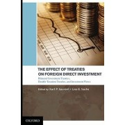 The Effect of Treaties on Foreign Direct Investment by Karl P. Sauvant
