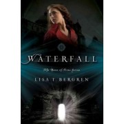 Waterfall by Lisa Bergren