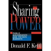 Sharing Power by Donald F. Kettl