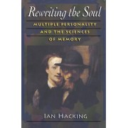 Rewriting the Soul by Ian Hacking