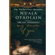 My Dream of You by Nuala O'Faolain
