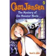 CAM Jansen and the Mystery of the Monster Movie by David A Adler