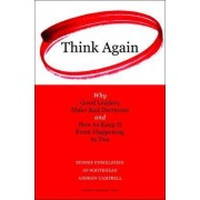 Think Again by Sydney Finkelstein