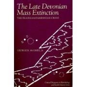 The Late Devonian Mass Extinction by George R. McGhee