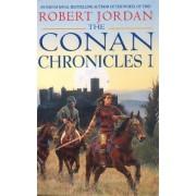 The Conan Chronicles 1 by Robert Jordan