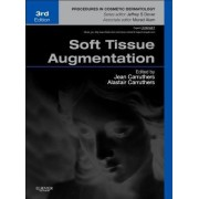 Soft Tissue Augmentation by Jean Carruthers