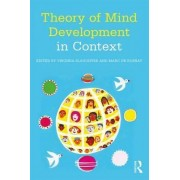 Theory of Mind Development in Context by Virginia Slaughter