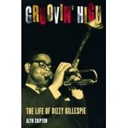 Groovin' High by Alyn Shipton