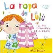 La ropa de Lulu / Lulu's Clothes by Camilla Reid