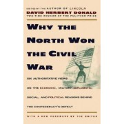 Why the North Won the Civil War by Donald Herbert