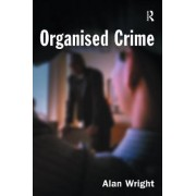 Organised Crime by Alan Wright