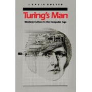 Turing's Man by J.David Bolter