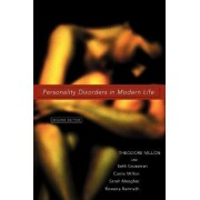 Personality Disorders in Modern Life by Theodore Millon