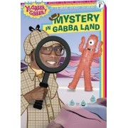 Mystery in Gabba Land by Farrah McDoogle