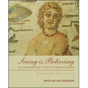 Seeing is Believing by Arthur Berger