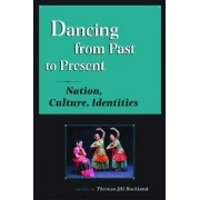 Dancing from Past to Present by Theresa Buckland