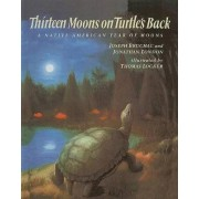 Thirteen Moons on Turtle's Back by Joseph Bruchac