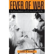 Fever of War by Carol R. Byerly